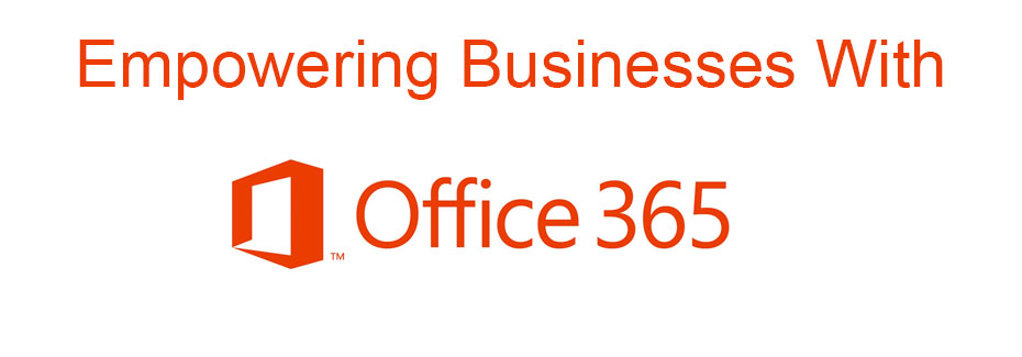 empowering you with office 365